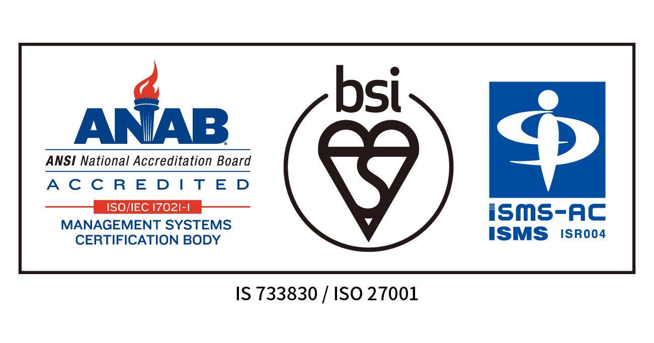 情報セキュリティマネジメントシステム(ISMS)の国際規格認証を取得しました